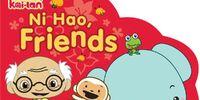 Ni Hao, Friends