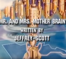 Mr. and Mrs. Mother Brain