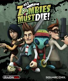 All Zombies Must Die! Coverart