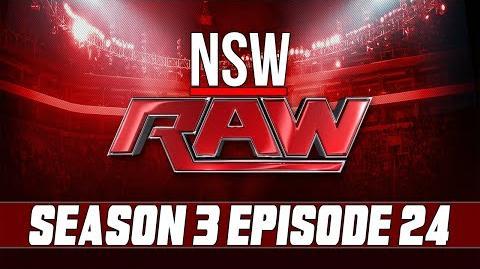 NSW RAW Season 3 Episode 24