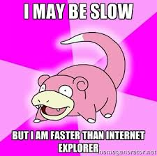 File:Lol internet exploreer slowpoke.jpg