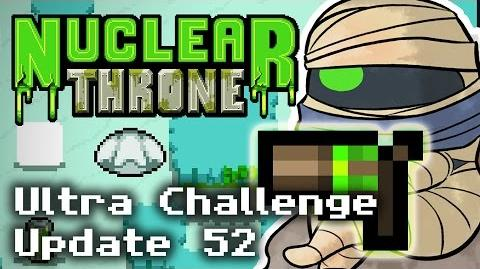 Nuclear Throne - A Million-Billion Candles (Ultra Challenge Update 52)