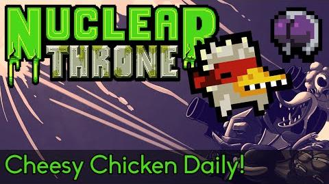 Nuclear Throne - Cheesy Chicken Daily! Stream Run