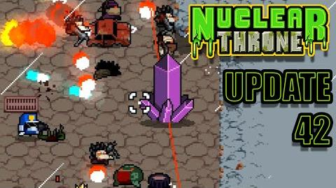 Nuclear Throne - 18 - Life, The Universe, And Everything (update 42)