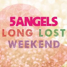 Long Lost Weekend