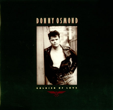 File:Donny+Osmond+-+Soldier+Of+Love+-+7'+RECORD-161088.jpg