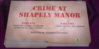 Crime at Shapely Manor