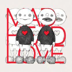 Madheadlove