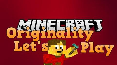 Minecraft Originality Let's Play (Episode 1)