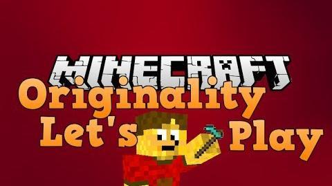 Minecraft Originality Let's Play (Episode 1)