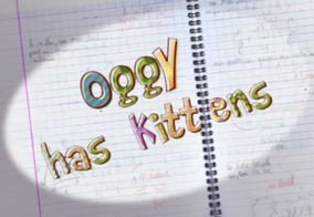 Oggy Has Kittens Title Card