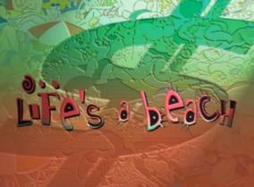 Life's A Beach Title