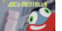 Docu-Mentally