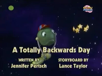 A Totally Backwards Day