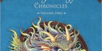 The Dragonology Chronicles Volume Two: The Dragon Diary
