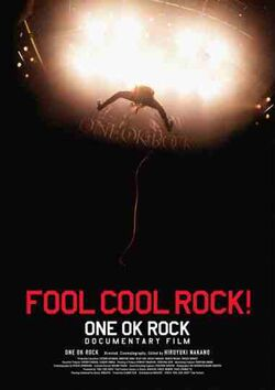 FOOL COOL ROCK ONE OK ROCK DOCUMENTARY FILM cover