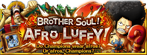 Brother Soul! Afro Luffy! Banner