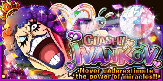 Clash!! Ivankov! Banner