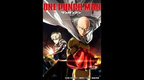 One Punch-Man Opening THE HERO!! ~怒れる拳に火をつけろ~ (TV size)
