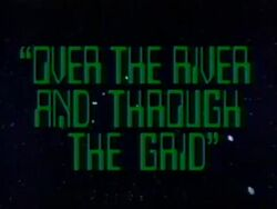 Over the River and Through the Grid Title Card