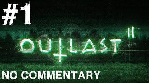 Outlast 2 Gameplay No Commentary Walkthrough Part 1 Pax East 2016 Demo Let's Play Playthrough