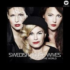 Swedish+House+Wives+–+On+Top+of+the+World