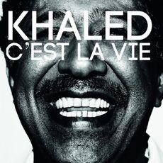 Khaled-cest-la-vie