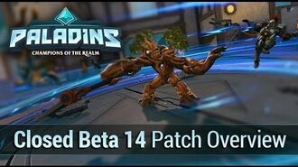 Paladins - Closed Beta 14 Patch (Gr)overview