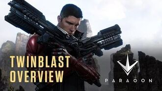 Paragon - Twinblast Overview