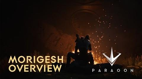 Paragon - Morigesh Overview (Available April 4)