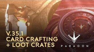 Paragon - V.35.1 Card Crafting and Loot Crates