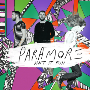 File:Paramore, Ain't It Fun Single cover.png