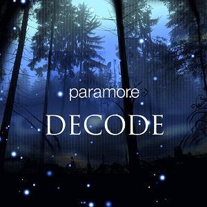 File:Paramore Decode.jpg