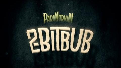 ParaNorman 2-BIT BUB Game Trailer