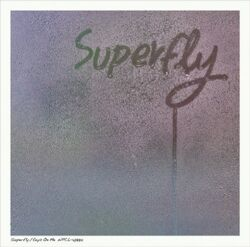 Superfly Eyes On Me