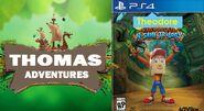 Thomas Adventure, Theodore Bandicoot N Sane Trilogy