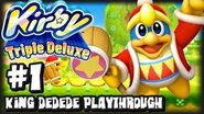 Kirby Triple Deluxe 3DS - (1080p) - King Dedede Playthrough Part 1 (Twitch Stream Upload)