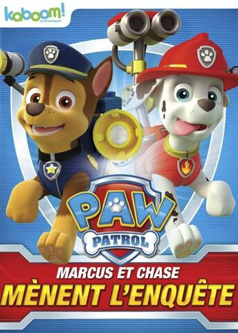 File:PAW Patrol Marshall and Chase On the Case! DVD Canada French.jpg