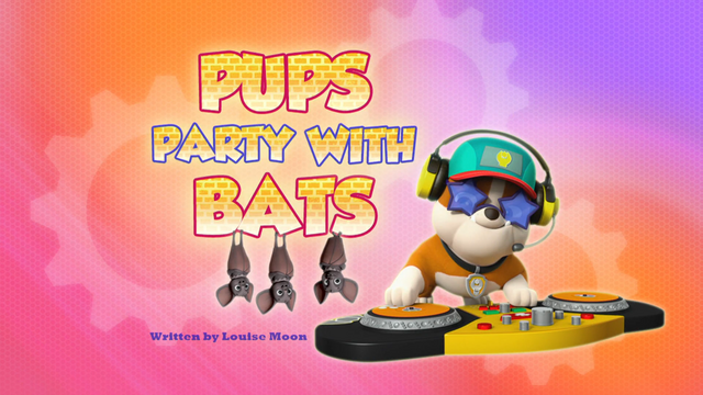 File:Pups Party with Bats (HQ).png