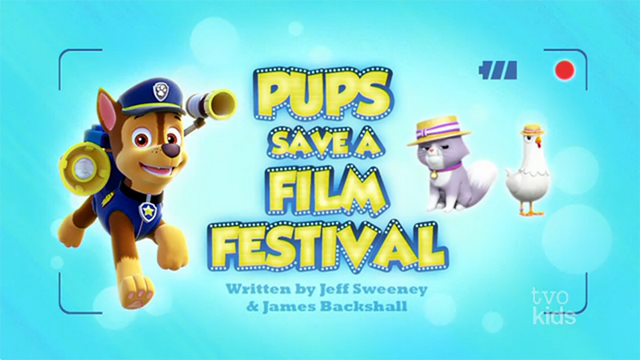 File:PAW Patrol Pups Save a Film Festival Title Card.png