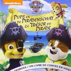 Belgian-Dutch cover (<i>Pups en de piratenschat</i> / <i>Le Trésor du pirate</i>)