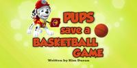 Pups Save a Basketball Game
