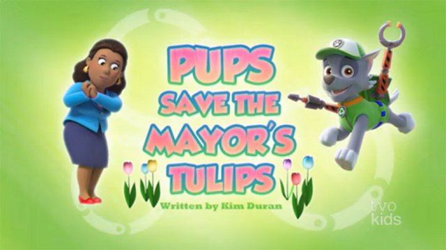 File:PAW Patrol Pups Save the Mayor's Tulips Title Card.png