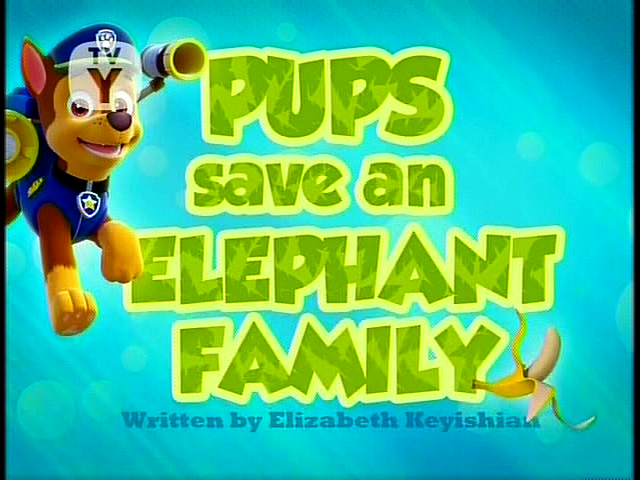 File:Pups Save an Elephant Family (SD).png