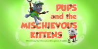 Pups and the Mischievous Kittens