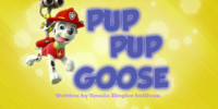 Pup Pup Goose