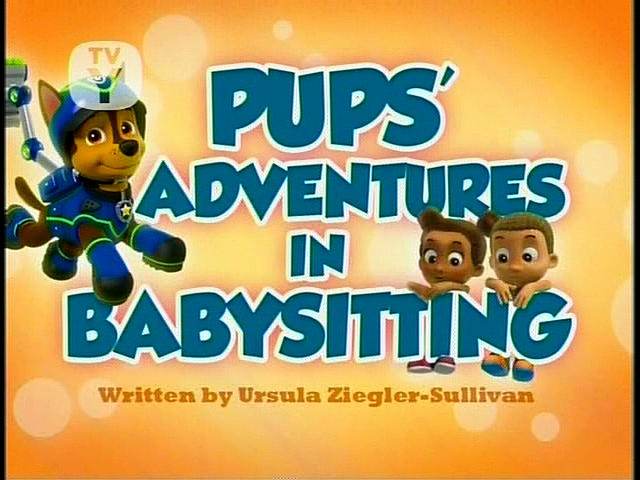 File:Pups' Adventures in Babysitting.png