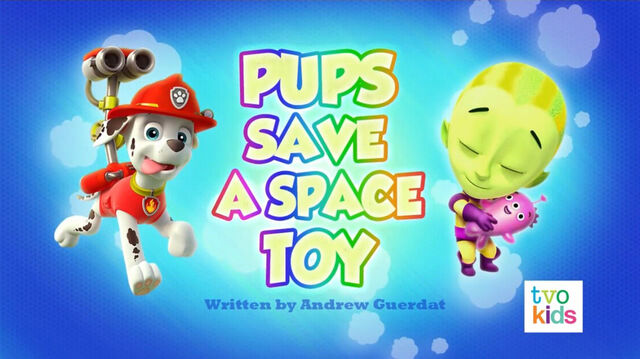 File:PAW Patrol Pups Save a Space Toy Title Card.jpg