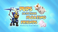Pups Save Their Floating Friends (HQ)