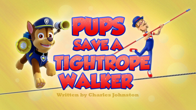 File:Pups Save a Tightrope Walker (HD).png
